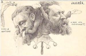 caricature d'Orens - une série de gravures du dessinateur Orens. Ici, dans une attitude ambivalente, Jaurès déclare d'un côté : « Vive le baptême » qu'il reçoit (main d'un curé en habits de messe) en baissant les bras et en recevant l'eau bénite sur la tête ; et de l'autre : « A bas les cléricaux ! ! !», paroles qu'il prononce en levant les bras, comme s'il haranguait une foule du haut d'une tribune