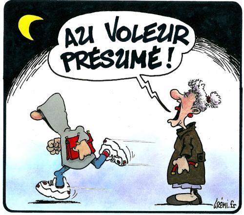 AU VOLEUR PRESUME