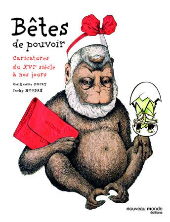 Betes-de-pouvoir-Caricatures-du-XVIe-siecle-a-nos-jours-couverture
