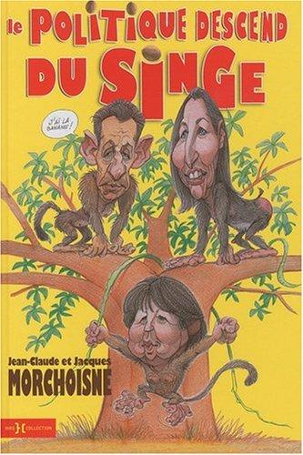 Le politique descend du singe (couverture)