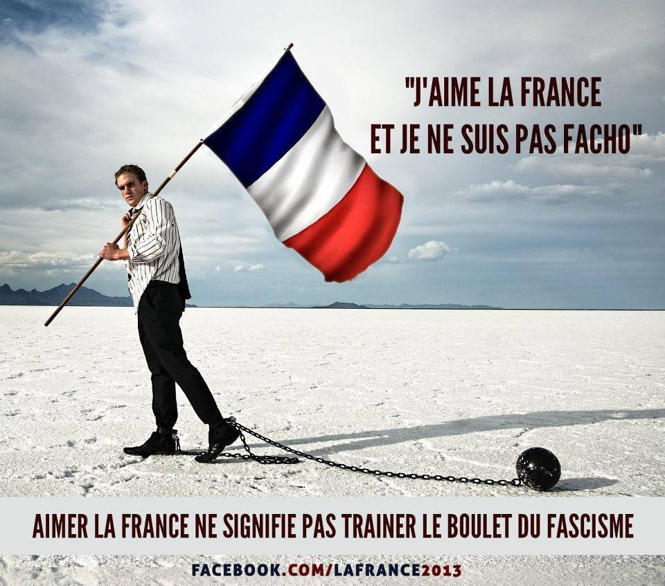 J'AIME LA FRANCE ET NE SUIS PAS FACHO
