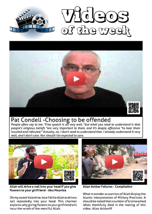Pat Condell a accepté de faire partie de l'équipe! Ses vidéos peuvent être consultées directement depuis l'édition en ligne.