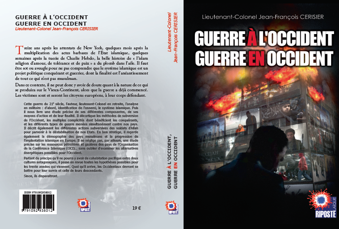 On parle du livre du colonel Cerisier « Guerre à l'Occident, guerre en Occident »