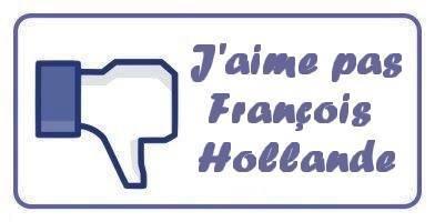 J'AIME PAS FRANCOIS HOLLANDE