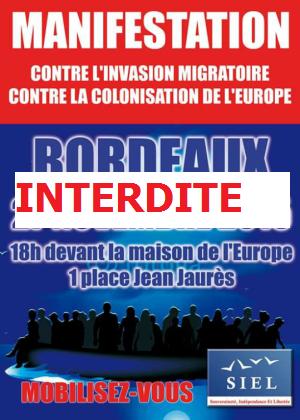 Bordeaux : interdiction de la manif contre l'invasion migratoire