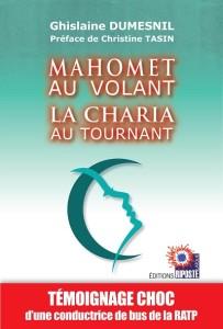 MAHOMET AU VOLANT LA CHARIA AU TOURNANT