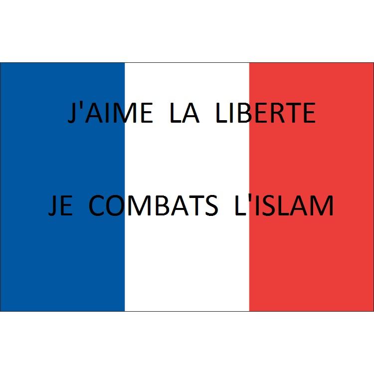j'aime la liberté je combats l'islam