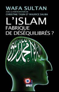 L'ISLAM FABRIQUE DE DÉSÉQUILIBRES?
