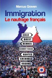 Immigration Le naufrage français