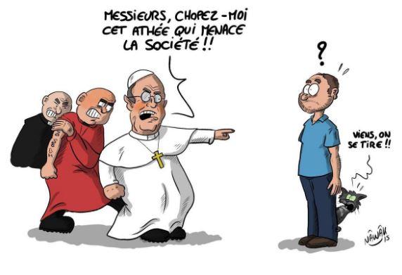Vous avez tort, père Danziec, d'attaquer les athées