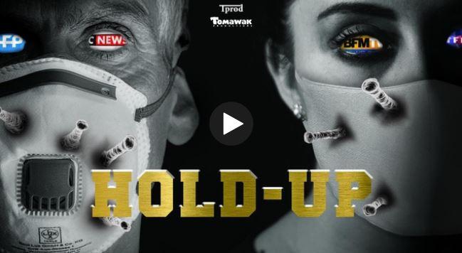 Hold-up : le film-choc sur le scandale sanitaire imposé aux Français