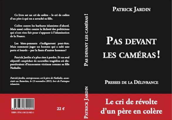 """J'ai dévoré le livre de Patrick Jardin """"Pas devant les caméras"""""""