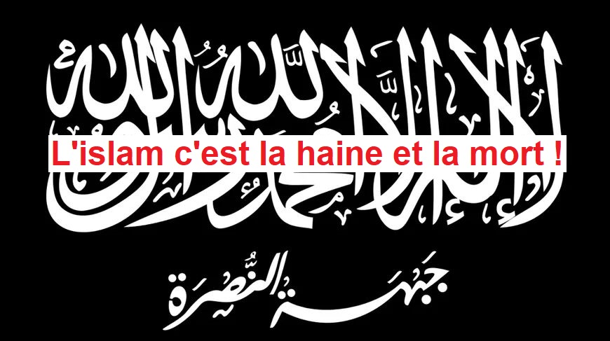 Une seule solution : interdire la pratique de l'islam et expulser ses soldats !