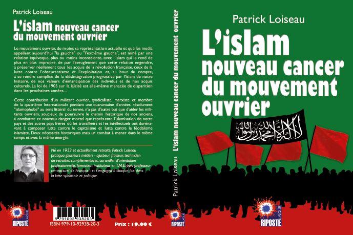 L'islam, cancer du mouvement ouvrier ? Oui, selon le militant trotskiste Patrick Loiseau