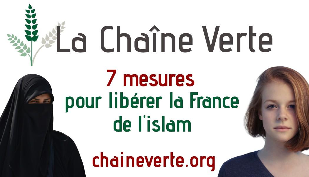 La Chaîne Verte : libérons la France de l'islam !