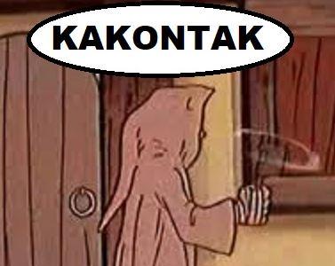 Poussez-vous, braves gens, je suis Kakontak