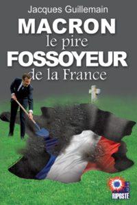 Macron, le pire fossoyeur de la France