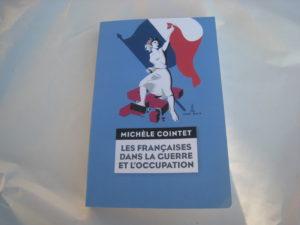 Les Françaises dans la guerre et l'Occupation, par Michèle Cointet