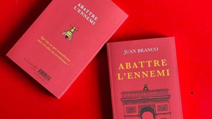 Abattre l'ennemi, le manifeste publié par Juan Branco