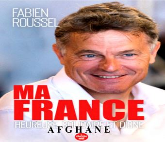 Fabien Roussel: «Ma France, heureuse et afghane»